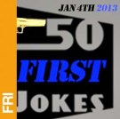 50 First Jokes at the Bell House 7:30pm doors 8pm show
