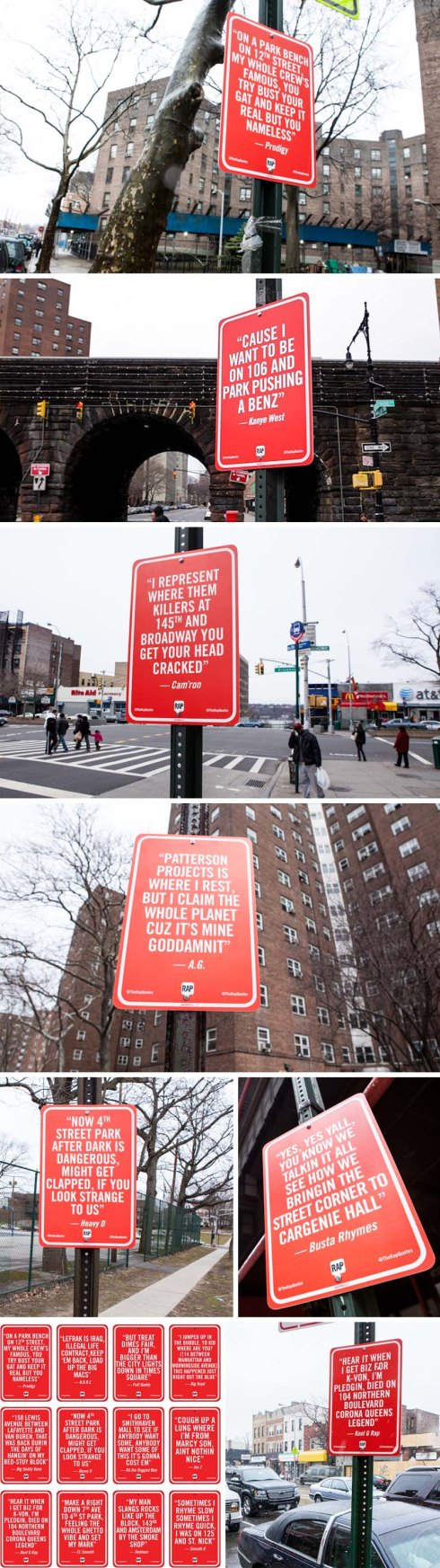 The Rap Quotes a street art project by Jay Shells, Street signs with rap quotes with locations, placed at their locations..